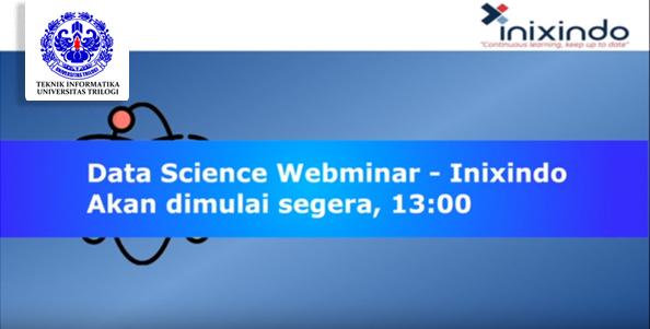 Webminar Data Science Prodi Teknik Informatika dan PT.Inixindo