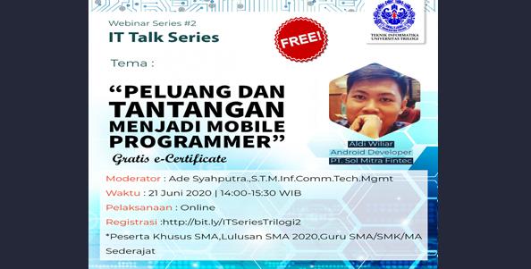 IT Talk Series #2 : Prodi Teknik Informatika Universitas Trilogi