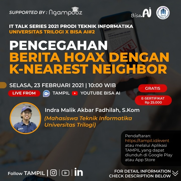 IT Talk Series 2021 #02 |Pencegahan Berita Hoax Dengan K-Nearest Neighbor | Prodi Teknik Informatika