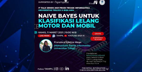 IT Talk Series 2021 #04 | Naive Bayes untuk Klasifikasi Lelang Motor dan Mobil | Prodi Teknik Informatika